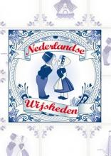 , Nederlandse wijsheden