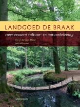 Michiel Purmer Els van der Laan-Meijer, Landgoed De Braak