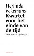 Herlinda  Vekemans Kwartet voor het einde van de tijd