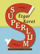 Etgar  Keret Superlijm