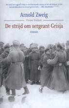 Arnold  Zweig De strijd om sergeant Grisja