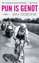 Jan Siebelink , Pijn is genot