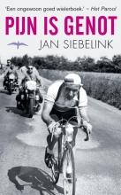 Jan  Siebelink Pijn is genot