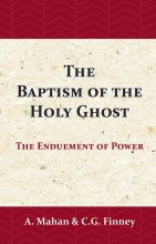 C.G. Finney Asa Mahan, The Baptism of the Holy Ghost