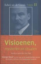 George Robert Stowe Mead , Visioenen, mysterien en ritualen