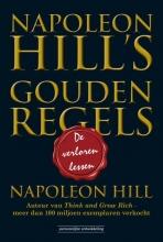 Napoleon Hill , Napoleon Hill`s Gouden Regels