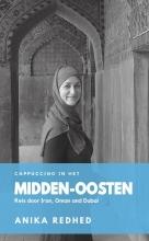 Anika Redhed , Cappuccino in het Midden-Oosten