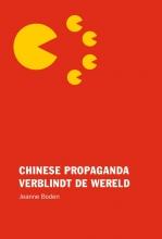 Jeanne Boden , Chinese propaganda verblindt de wereld