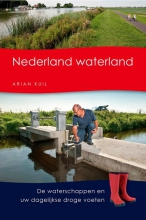 Arian Kuil , Nederland waterland