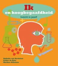Nathalie van Kordelaar, Esther de Boer, Mariken  Althuizen Ik en hoogbegaafdheid
