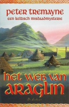 Peter Tremayne , Het web van Araglin