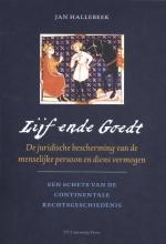 Jan Hallebeek , Lijf ende Goedt
