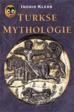 Ingrid Klerk , Turkse mythologie