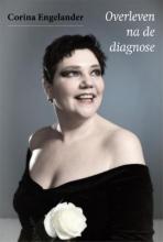 Corina Engelander , Overleven na de diagnose