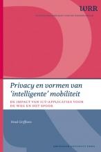 Henk Griffioen Wetenschappelijke Raad voor het Regeringsbeleid, Privacy en vormen van `intelligente` mobiliteit