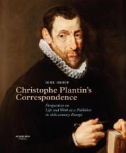 Dirk Imhof , Christophe Plantin`s Correspondence