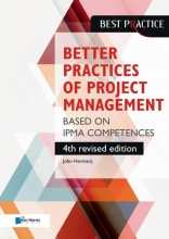 John Hermarij , The better practices of project management Based on IPMA competences – 4th revised edition