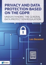Leo Besemer , Privacy and Data Protection based on the GDPR