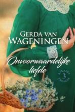 Gerda van Wageningen Onvoorwaardelijke liefde