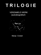 Manja Croiset , De Odyssee van mijn bestaan
