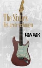 Han  Hak The Sixties: het grote verlangen