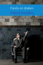 Roland Smulders , Parels en draken
