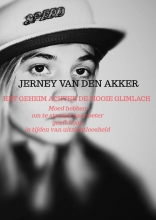 Jerney Van den akker , Het geheim achter de mooie glimlach