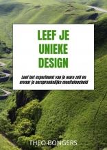 Theo Bongers , Leef Je Unieke Design