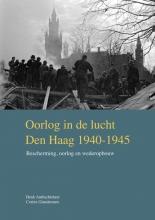 Henk  Ambachtsheer, Corien  Glaudemans Oorlog in de lucht – Den Haag 1940-1945