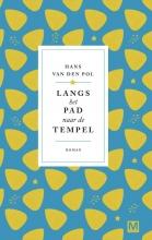 Hans van den Pol , Langs het pad naar de tempel