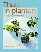 Jason Chongue , Thuis in planten