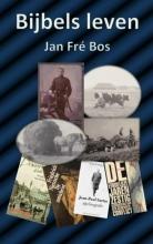 Jan Fre Bos , Bijbels leven