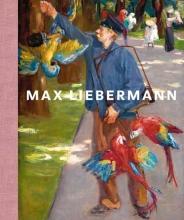 Frouke Van Dijke, Martin  Faass, Margreet  Nouwen, Dieuwertje  Dekkers Max Liebermann en het Duitse impressionisme