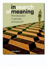 Anne  Berk In search of meaning