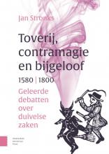 Jan Stronks , Toverij, contramagie en bijgeloof, 1580-1800
