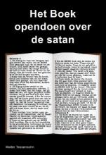 Walter  Tessensohn Het Boek opendoen over de satan
