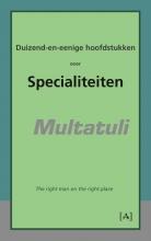 Multatuli Duizend-en-eenige hoofdstukken over specialiteiten
