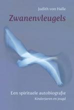Judith von Halle , Zwanenvleugels I Kinderjaren en jeugd
