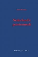 Johan Huizinga , Nederland's geestesmerk