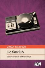 Goran Tribuson , De fanclub