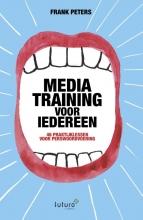 Frank Peters , Mediatraining voor iedereen