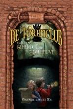 Marianne Van der Wal De Torenclub en het geheim van de grafheuvel