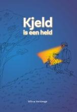 Wilma Versteege , Kjeld is een held