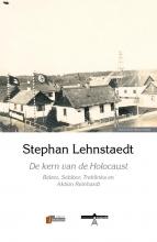 Stephan Lehnstaedt , De kern van de Holocaust
