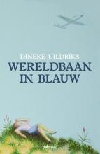 Dineke Uildriks , Wereldbaan in blauw