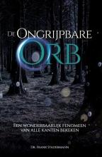 Frank Stadermann , De Ongrijpbare Orb