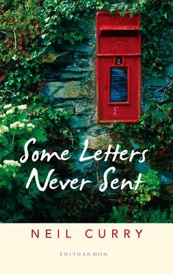 Neil Curry,Some Letters Never Sent