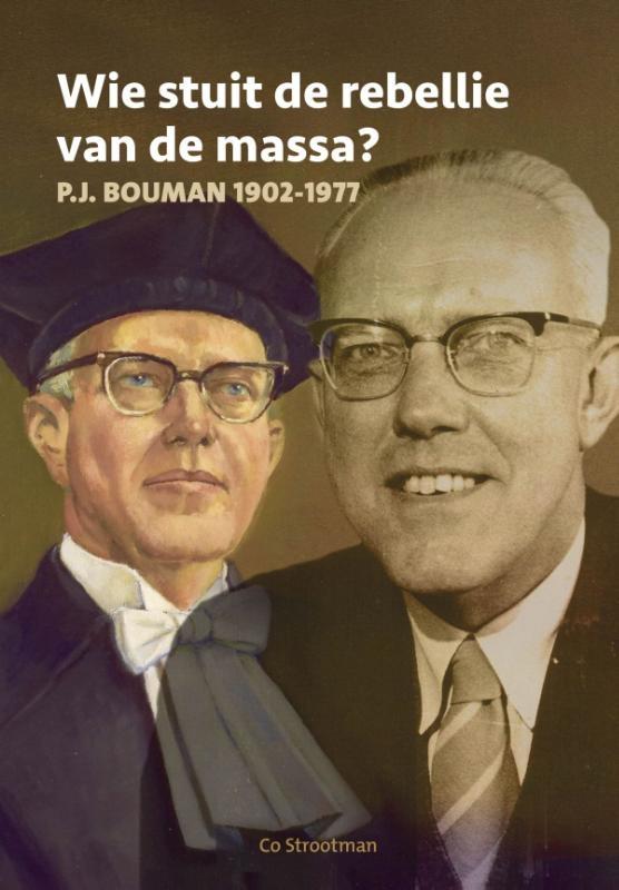 J.C. Strootman,Wie stuit de rebellie van de massa?