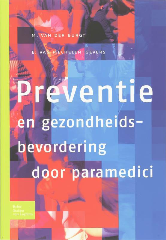 M. van der Burgt, E. van Mechelen,Preventie en gezondheidsbevordering door paramedici