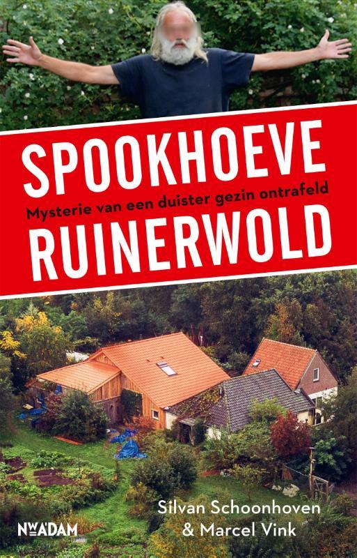 Silvan Schoonhoven, Marcel Vink,Spookhoeve Ruinerwold